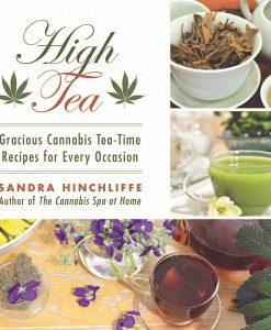High Tea Cannabis Tea Time